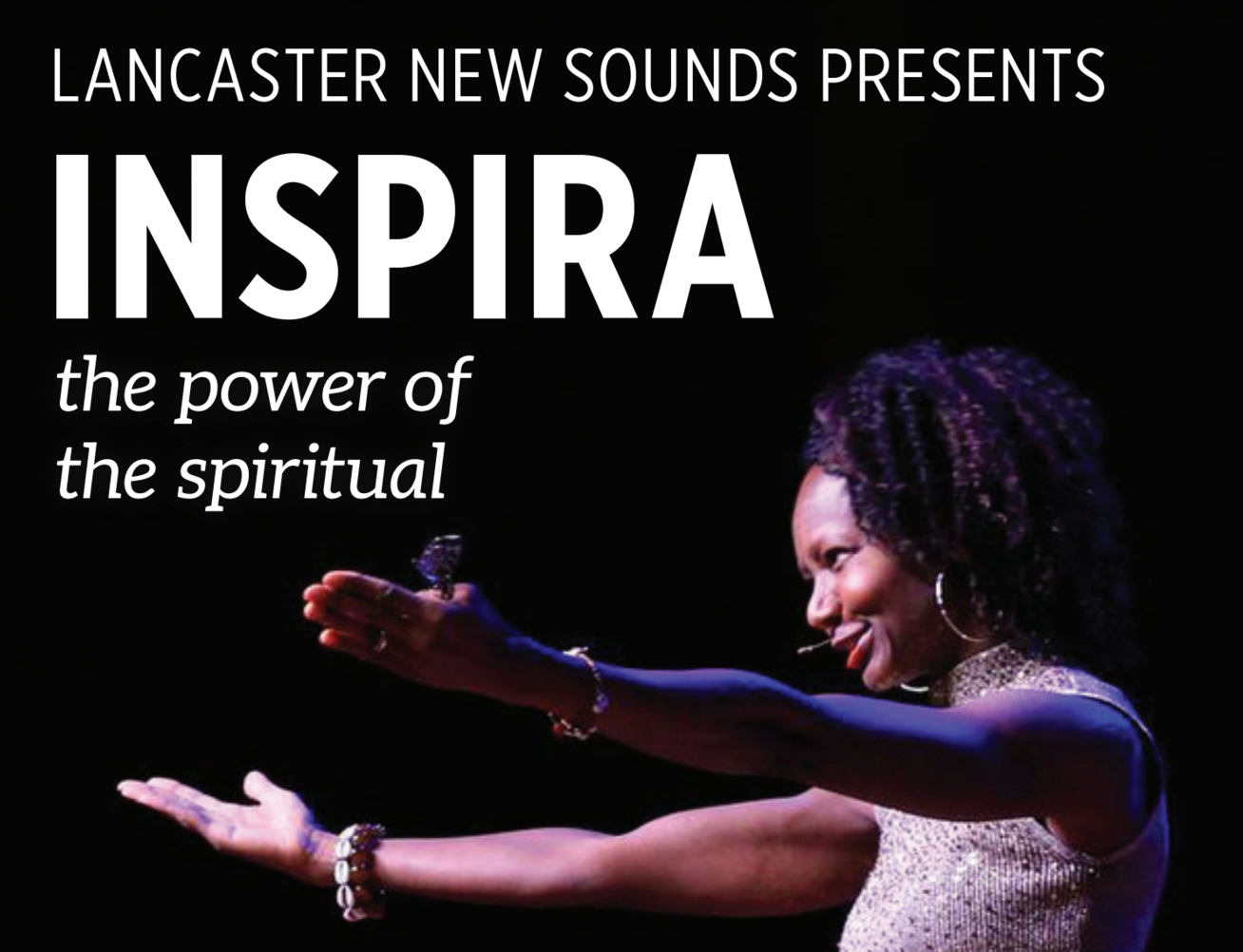 Lancaster New Sounds Presents Inspira: Power of the Spiritual